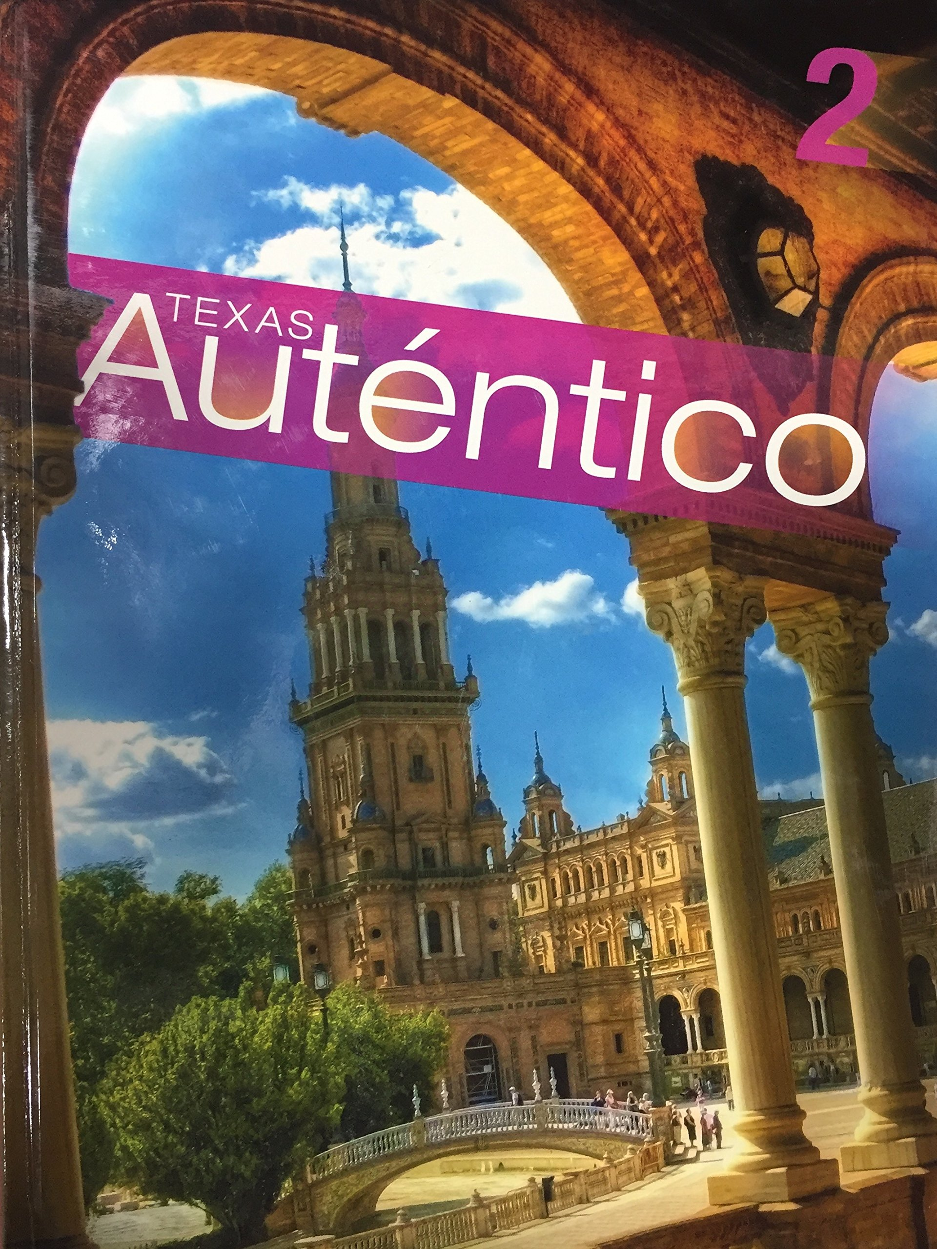 Book cover of Texas Auténtico. It has an arch and a steeple.