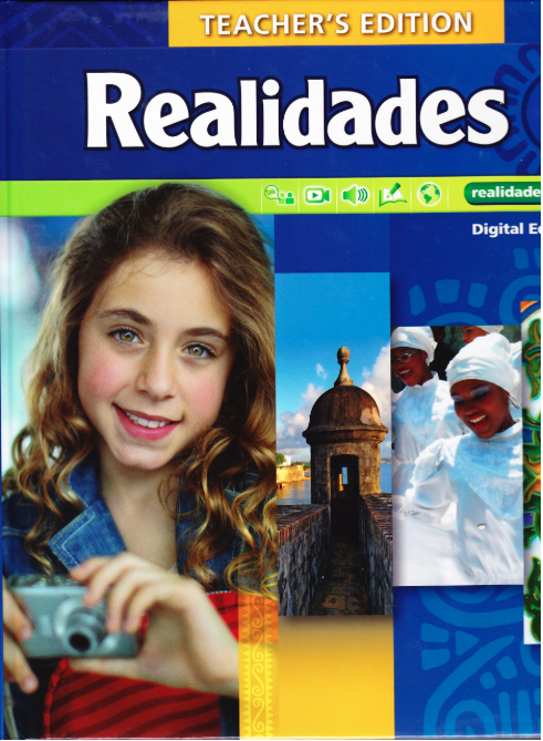 Book cover from Pearson's Realidades teacher's edition. It has a girl holding a camera, a tower, and two women with head covers.