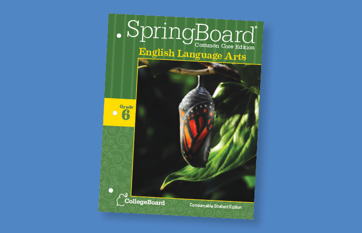 Book cover for CollegeBoard's SpringBoard English Language Arts, Common Core Student Edition. It has a hatching butterfly hanging from a branch.