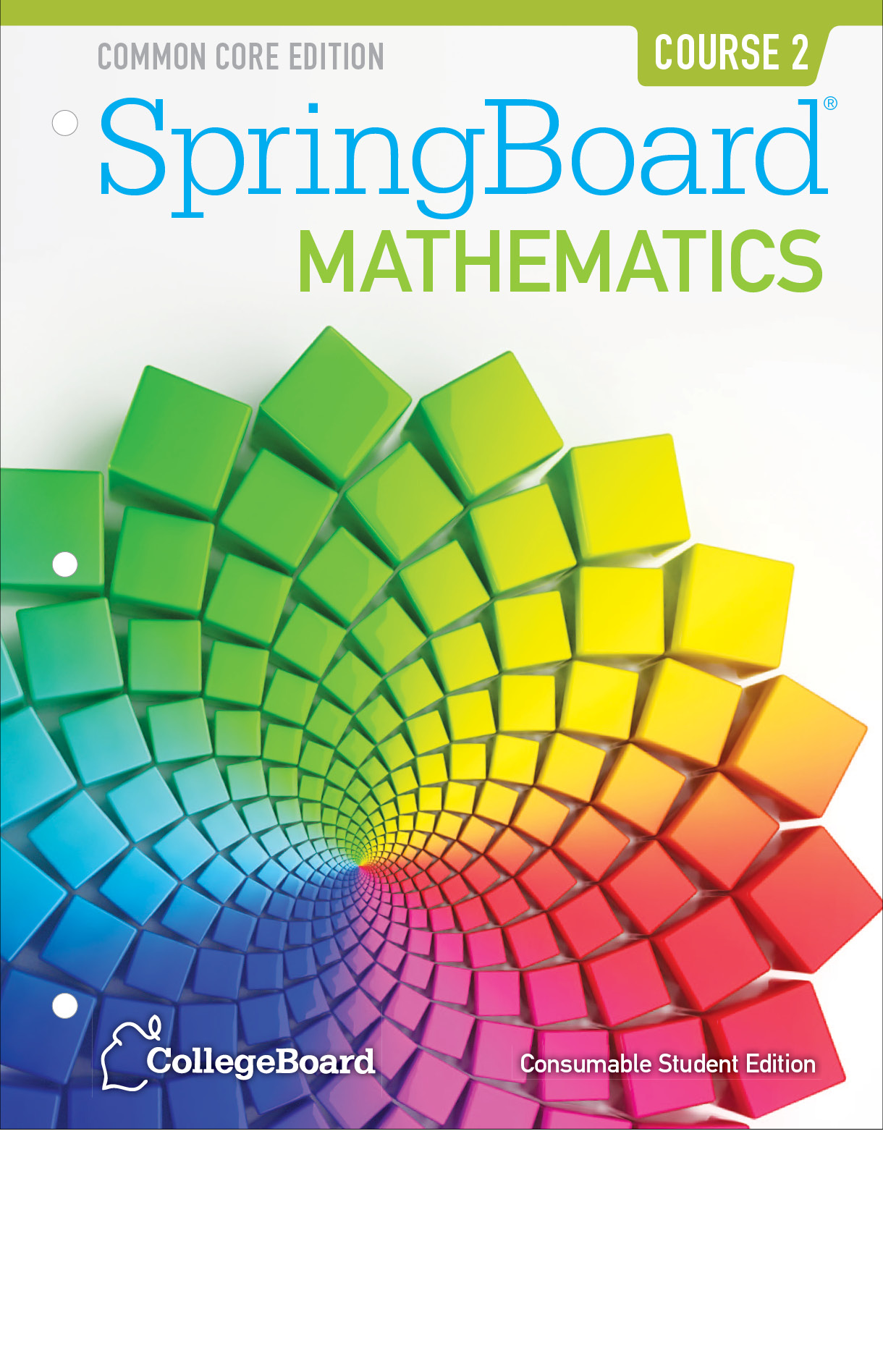 Book cover of the Common Core Edition of SpringBoard Mathematics Course two from CollegeBoard. It has colorful blocks forming a star.