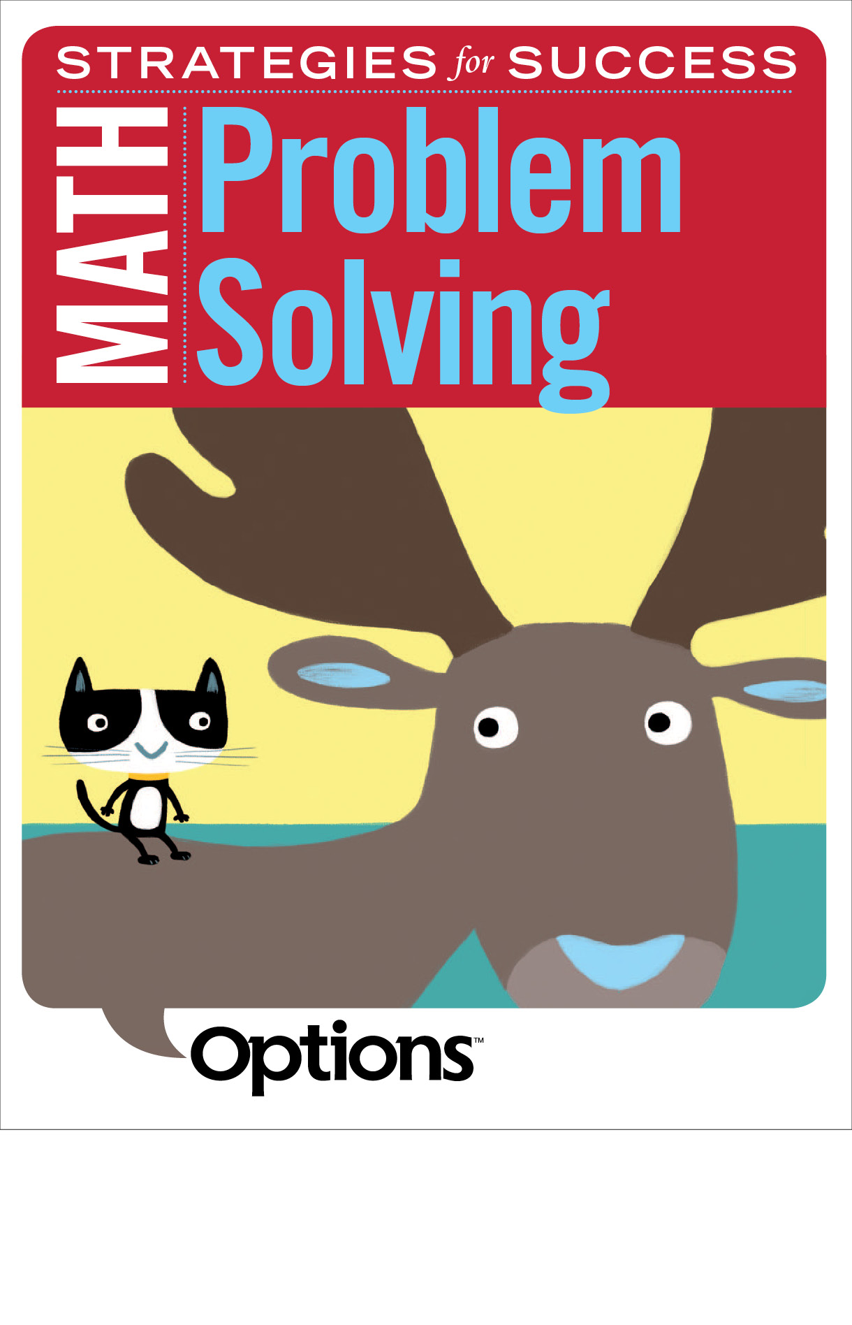 Book cover of Math Strategies for Success, Problem Solving. It has a deer with a cat on its back.