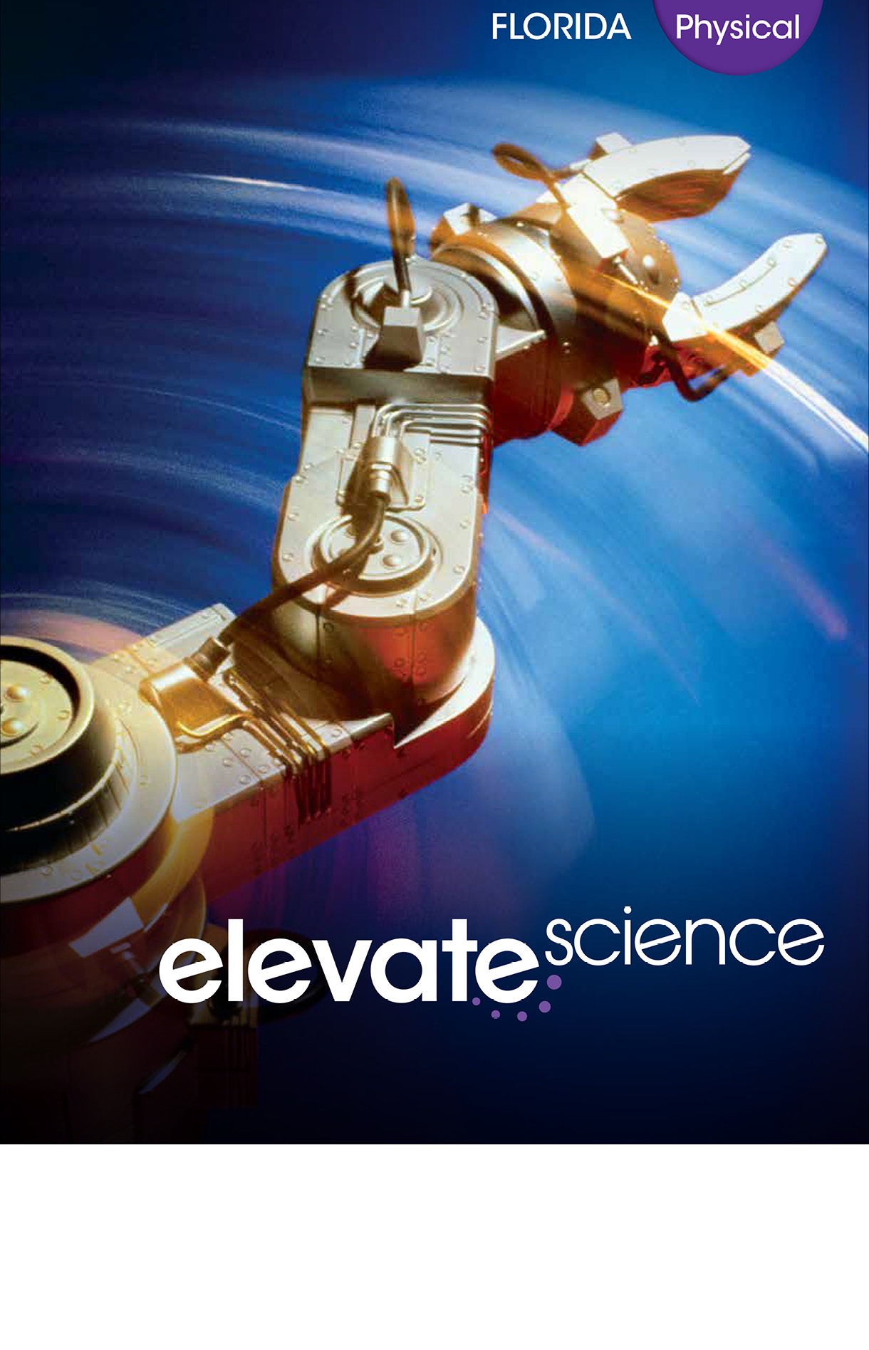 Book cover Elevate Science book. It has a mechanical pincher moving into space.